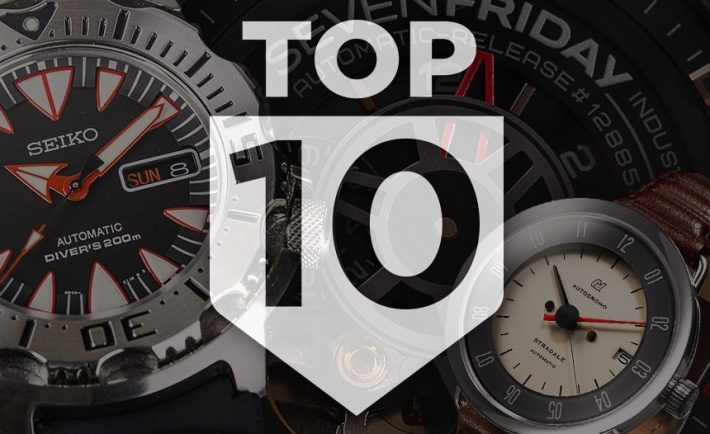 Top 10 Affordable Watches That Get A Nod From Snobs ABTW Editors' Lists